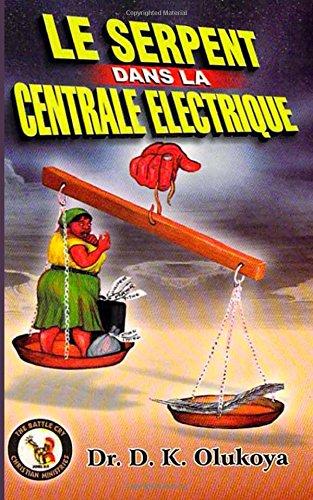 9780692376935: Le Serpent dans le Centrale Electrique (French Edition)