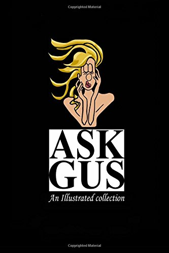 9780692377079: Ask Gus: Questions and Answers on Hair, Beauty, Wellness, and More (Book one)