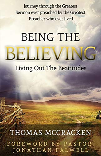 9780692378830: Being The Believing: Living Out The Beatitudes