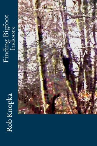 9780692379035: Finding Bigfoot Indoors