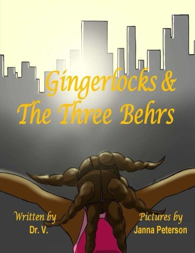 9780692379233: Gingerlocks and the Three Behrs