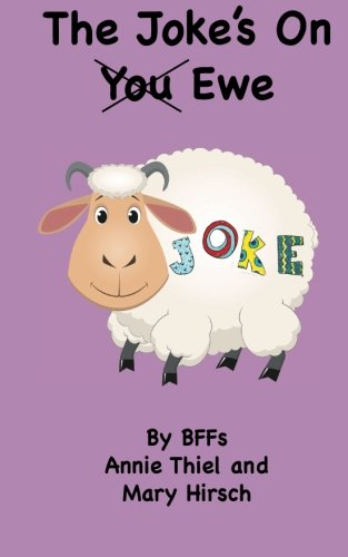 The Joke's on Ewe (Paperback): Mary E Hirsch,
