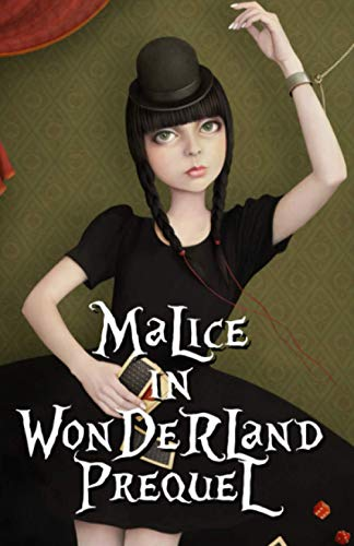 Malice in Wonderland Prequel: Rose, Lotus