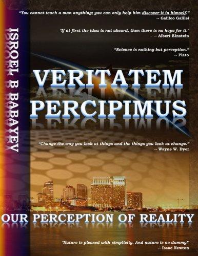 9780692380017: Veritatem Percipimus