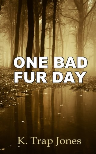 9780692380451: One Bad Fur Day