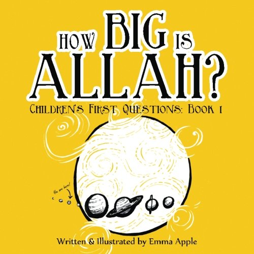 9780692380970: How Big Is Allah? (Children's First Questions) (Volume 1)