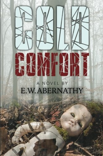 9780692381151: Cold Comfort
