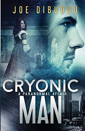 9780692381281: Cryonic Man: A Paranormal Affair