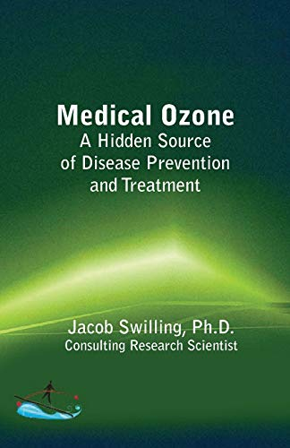 9780692381434: Medical Ozone: A Hidden Source of Disease Prevention and Treatment