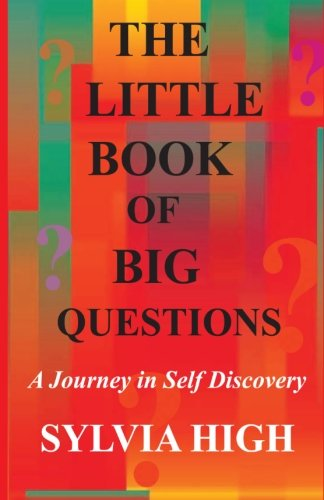 9780692381847: The Little Book of Big Questions: A Journey in Self Discovery