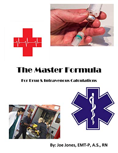 9780692381861: The Master Formula for Drug & Intravenous Calculations