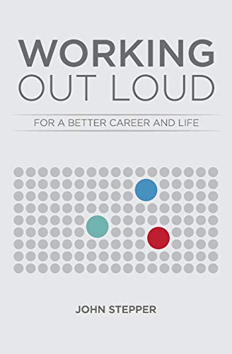 9780692382394: Working Out Loud: For a better career and life