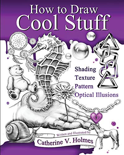 9780692382516: How to Draw Cool Stuff: Basic, Shading, Textures and Optical Illusions