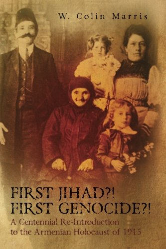 9780692383131: First Jihad?! First Genocide?! A Centennial Re-Introduction to the Armenian Holocaust of 1915