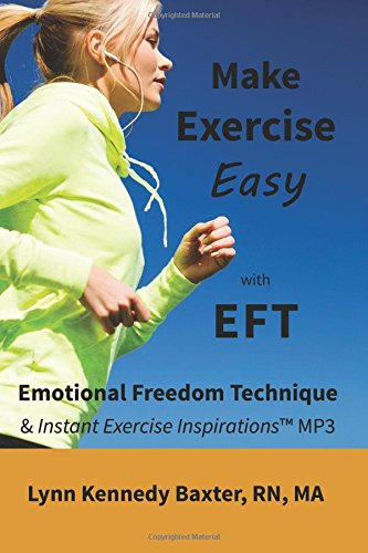 9780692383148: Make Exercise Easy with EFT & Instant Exercise Inspirations MP3