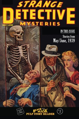 Black Mask Pulp Story Reader: Stories from: Deutsch, Keith Alan