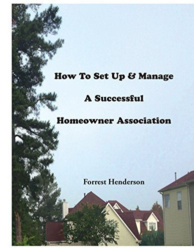 9780692384312: How To Set Up & Manage A Successful Homeowner Association