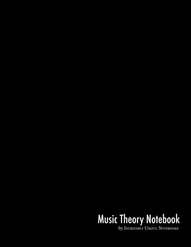 9780692384435: Music Theory Notebook: for musicians, composers, students, and educators