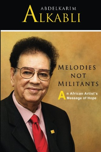 9780692384848: Melodies not Militants: An African Artist's Message of Hope