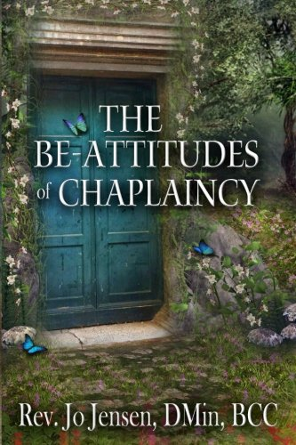 9780692385371: The Be-Attitudes of Chaplaincy