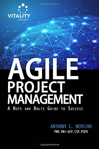 9780692385982: Agile Project Management: A Nuts and Bolts Guide to Sucess