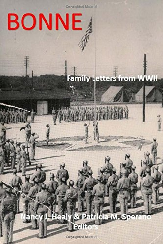 9780692386729: Bonne: Family Letters from World War II (Legacy) (Volume 1)