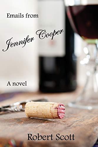 9780692387559: Emails from Jennifer Cooper: A novel