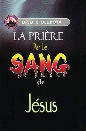 9780692388006: La Priere par le Sang de Jesus (French Edition)