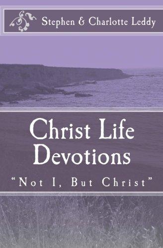 9780692388280: Christ Life Devotions: