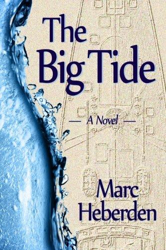 9780692390801: The Big Tide