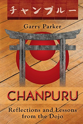9780692394243: Chanpuru: Thoughts and Reflections from the Dojo