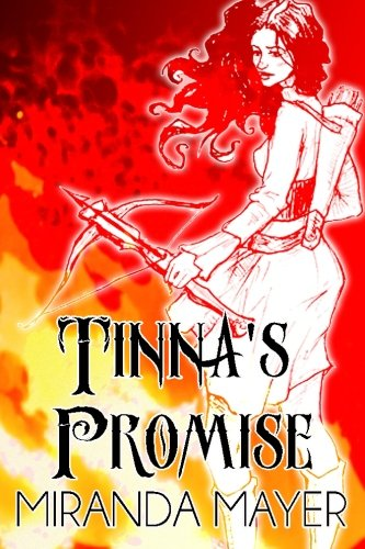 9780692394731: Tinna's Promise (Trilogy of Tinna) (Volume 1)