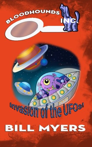 9780692395103: Invasion of the UFOs (Bloodhounds, Inc.) (Volume 4)