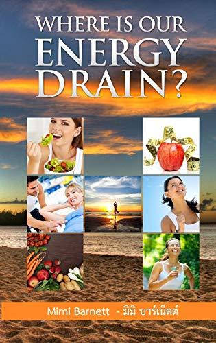 9780692396896: Where is our energy drain? (Thai Edition)