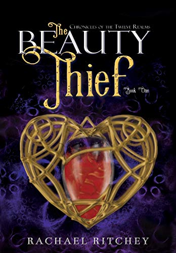 9780692397077: The Beauty Thief (Chronicles of the Twelve Realms)