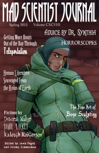 Mad Scientist Journal: Spring 2015 (Volume 13): Deborah Walker; Jamie