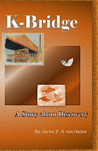 9780692398524: K-Bridge: A Story About Discovery (Volume 1)