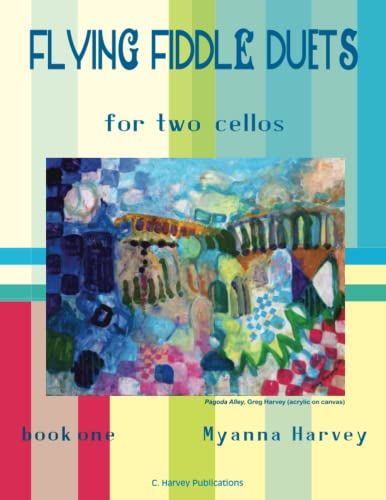 9780692398890: Flying Fiddle Duets for Two Cellos, Book One