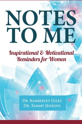 9780692399828: Notes To Me: Inspirational & Motivational Reminders for Women