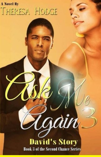9780692400333: Ask Me Again 3: David's Story (Second Chance) (Volume 3)