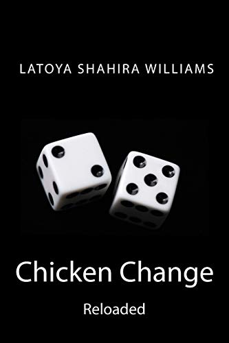 9780692400661: Chicken Change Reloaded (Chicken Change the code of the streets tied up in a love affair)