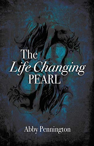 9780692400920: The Life Changing Pearl