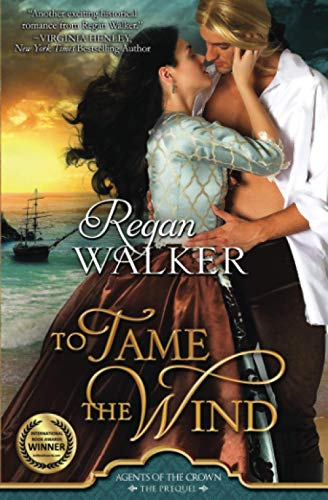 9780692401729: To Tame the Wind (Donet Trilogy Book 1 and Agents of the Crown prequel)