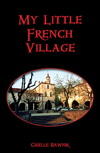 MY LITTLE FRENCH VILLAGE: BAWNIK,GISELLE