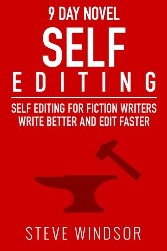 9780692403457: Nine Day Novel-Self-Editing: Self Editing For Fiction Writers: Write Better and Edit Faster: Volume 2 (9 Day Novel)