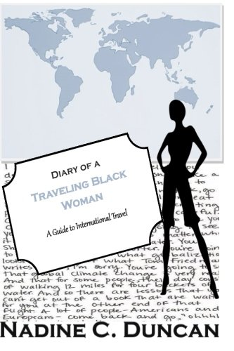 9780692403563: Diary of a Traveling Black Woman: A Guide to International Travel