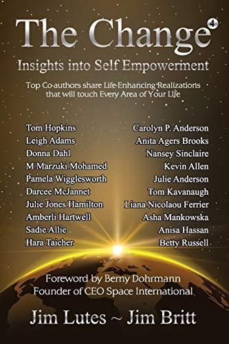 The Change 4: Insights Into Self-Empowerment: Britt, Jim; Lutes, Jim