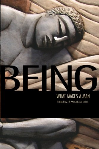 Being: What Makes a Man (Being What Makes You) (Volume 2): Johnson, Jill McCabe