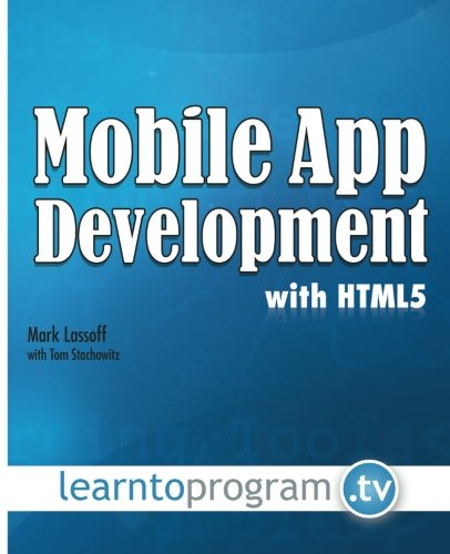 9780692405055: Mobile App Development with HTML5