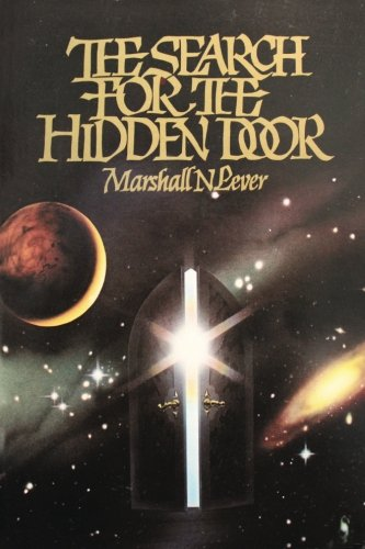 The Search for the Hidden Door: Lever, Marshall N.